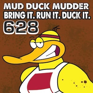 Mud Duck Mudder