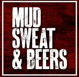 Mud Sweat and Beers